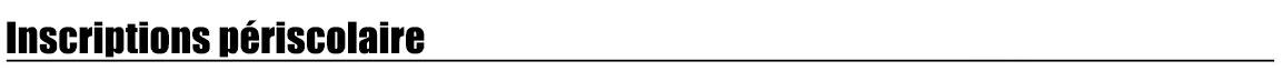 titre-inscriptions-periscolaire