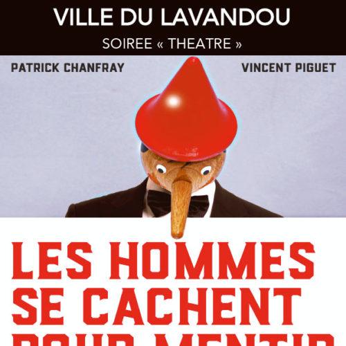 Jeudi 5 avril - Soirée Théâtre - Les Hommes se cachent pour mentir - 20h30 - Espace culturel du Lavandou  - Tarif plein 10 €